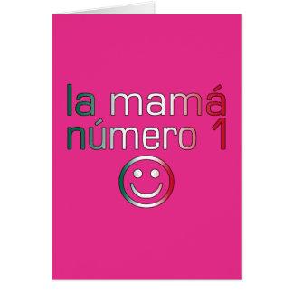 La Mamá Número 1 (mamá del número 1 en mexicano) Tarjeta Pequeña