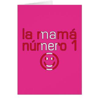 La Mamá Número 1 - mamá del número 1 en Peruvian Felicitación