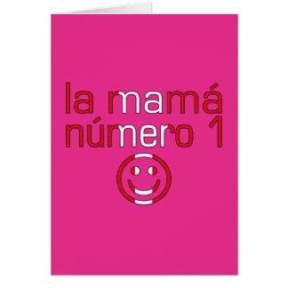La Mamá Número 1 - mamá del número 1 en Peruvian Tarjeta De Felicitación