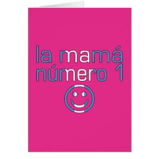 La Mamá Número 1 - mamá del número 1 en Tarjeta De Felicitación