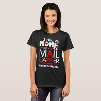 La mamá y el cartero nada me asusta camiseta