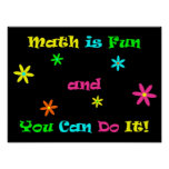 La matemáticas es diversión y usted puede hacerla poster