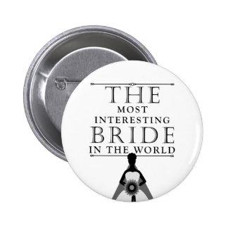La mayoría del botón interesante de Bachelorette d Pin