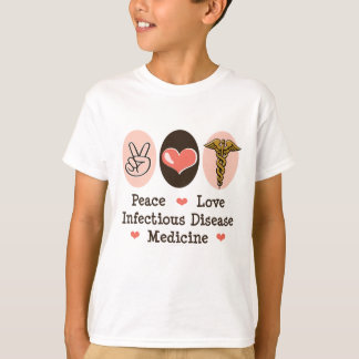 La medicina de la enfermedad infecciosa del amor camiseta