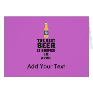 La mejor cerveza es en abril Z86r8 elaborado Tarjeta De Felicitación