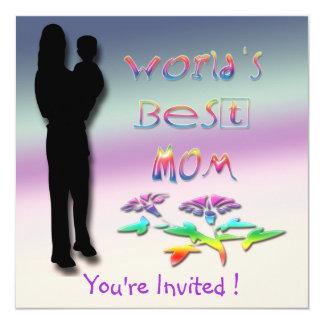 La mejor invitación de la mamá del mundo invitación 13,3 cm x 13,3cm