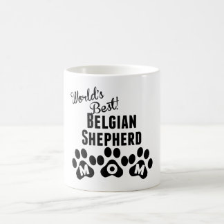 La mejor mamá belga del pastor del mundo taza mágica