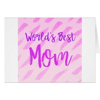 La mejor mamá del mundo tarjeta