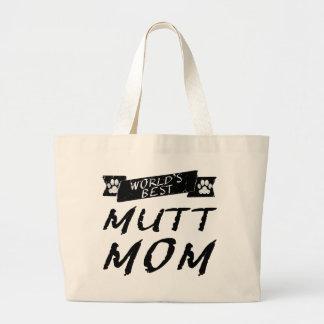 La mejor mamá del Mutt del mundo Bolsa Tela Grande