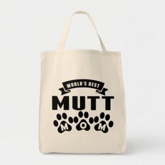 La mejor mamá del Mutt del mundo Bolsa Tela Para La Compra