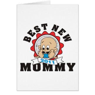 La mejor nueva mamá 2011 felicitaciones