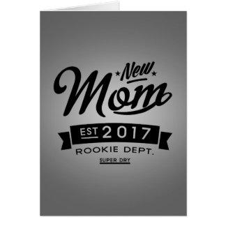 La mejor nueva mamá 2017 tarjeta de felicitación
