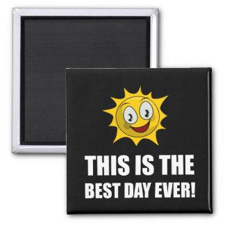 La mejor sol del día nunca imán