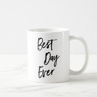 La mejor taza de café siempre de motivación del