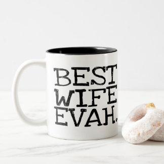 La mejor taza de Evah de la esposa