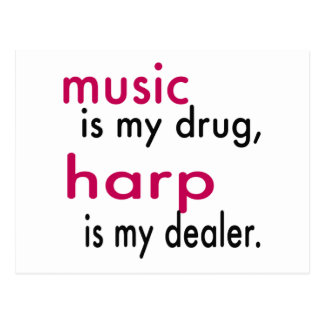 La música es mi droga, arpa es mi distribuidor postal