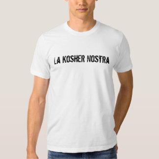 La Nostra kosher Camisetas