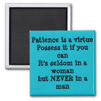 La paciencia divertida es un imán de la virtud