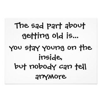 La parte triste sobre conseguir vieja es. - tarjet comunicado