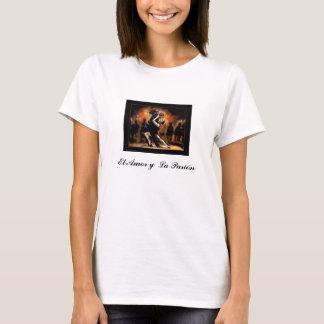 La Pasion Arturo Murray del EL Amor y… - Camiseta