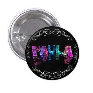 La Paula conocida - nombre en las luces (fotografí Chapa Redonda 2,5 Cm
