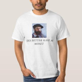 La perra mejor tiene mi camiseta de Monet