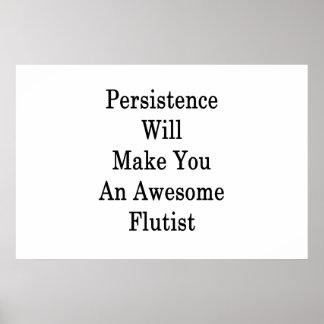 La persistencia le hará a un flautista póster