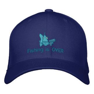 La pesca ha TERMINADO - gorra bordado