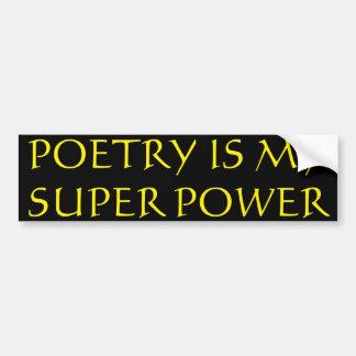 La poesía es mi pegatina para el parachoques del