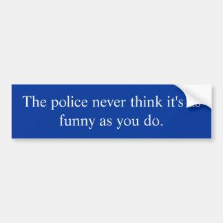 La policía no piensa que es pegatina para el parac pegatina de parachoque