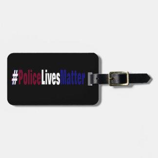 # la policía vive materia etiqueta para maletas