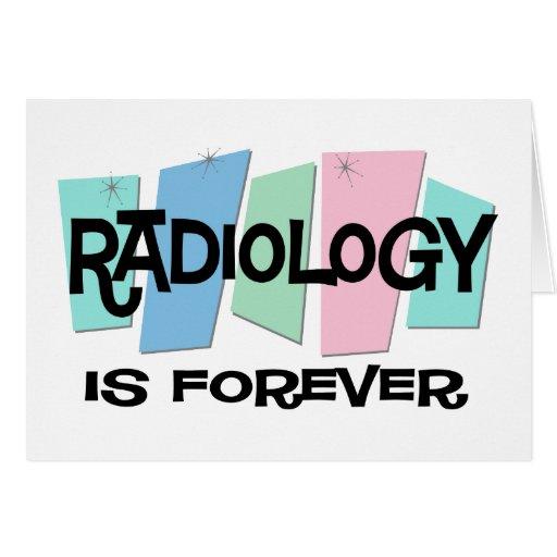La radiología es Forever Felicitaciones