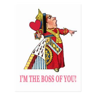 """¡La reina de corazones dice, """"soy el jefe de Postal"""