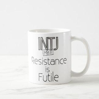 La resistencia de INTJ es vana Taza De Café