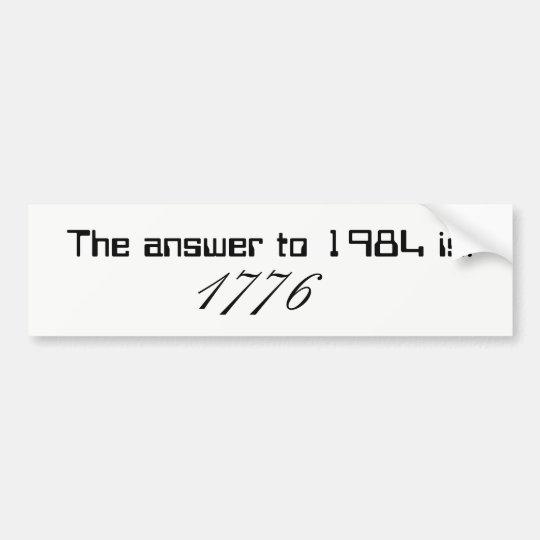 La respuesta a 1984 es 1776 pegatina para coche