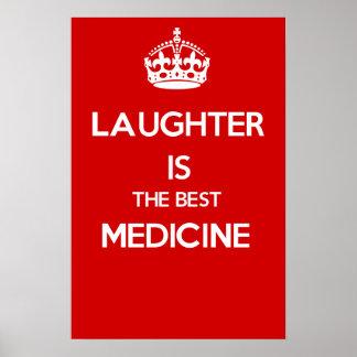 La risa ES la MEJOR MEDICINA Posters