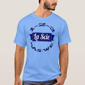 La Scie Das nosotros Camiseta