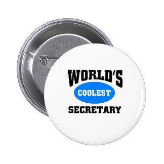 La secretaria más fresca chapa redonda de 5 cm