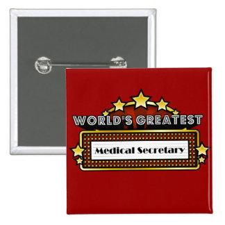 La secretaria médica más grande del mundo chapa cuadrada 5 cm