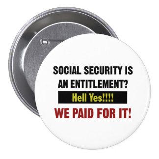¿La Seguridad Social es un derecho? Pagamos ella Chapa Redonda De 7 Cm