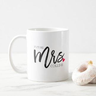 La señora futura personalizada el   de señora taza de café