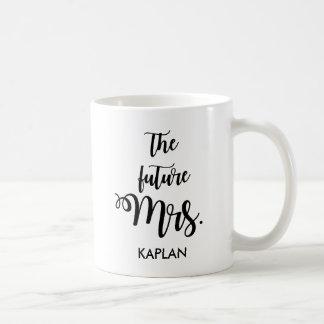 La señora futura taza de café