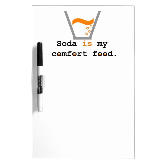 La soda es mi comida de la comodidad pizarra blanca
