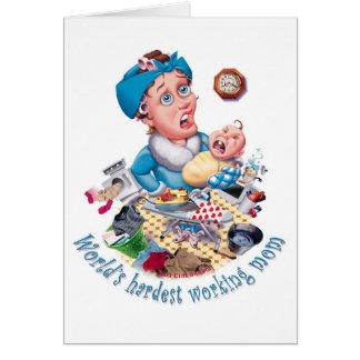 La tarjeta más trabajadora del mamá-cumpleaños del