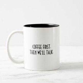 La taza de un adicto al café