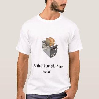 la tostadora, hace la tostada, no guerra camiseta