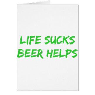 La vida chupa ayudas de la cerveza tarjetón