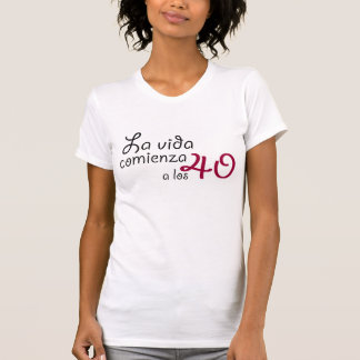 La vida comienza a los 40 camisas