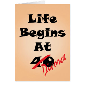 La vida comienza en 40 - divorcio tarjeta de felicitación
