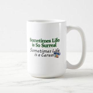 La vida es a veces un cereal… Taza